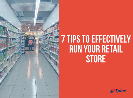 7 Tips to Effectively Run Your Retail Store