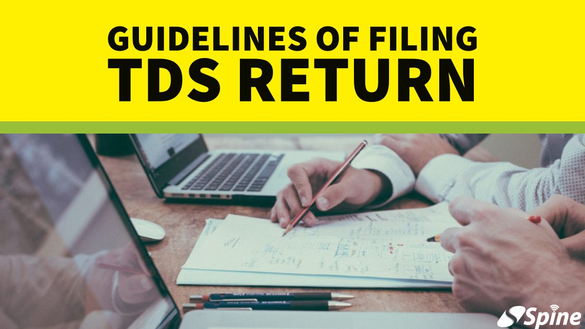 TDS Return : Types, Benefits and Guidelines of filing TDS Returns