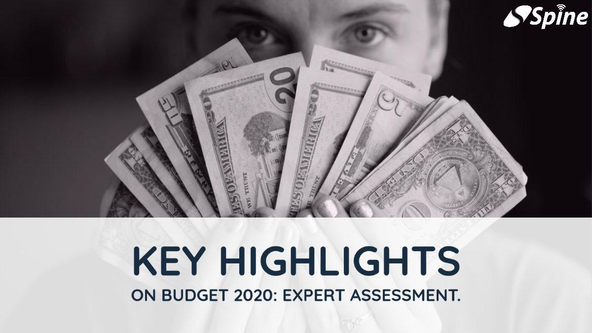 Key Highlights on Budget 2020: Expert Assessment