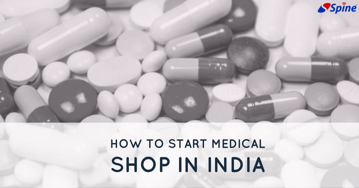 How to start a Medical Shop in India?