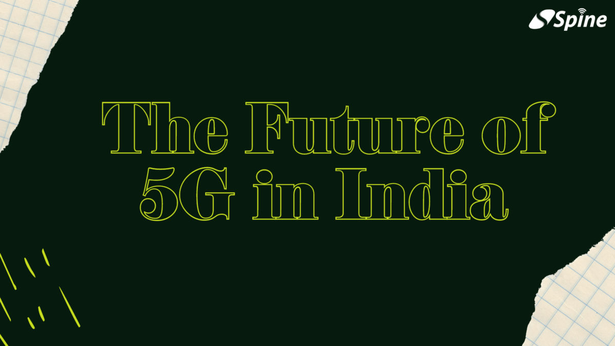 The Future of 5G in India