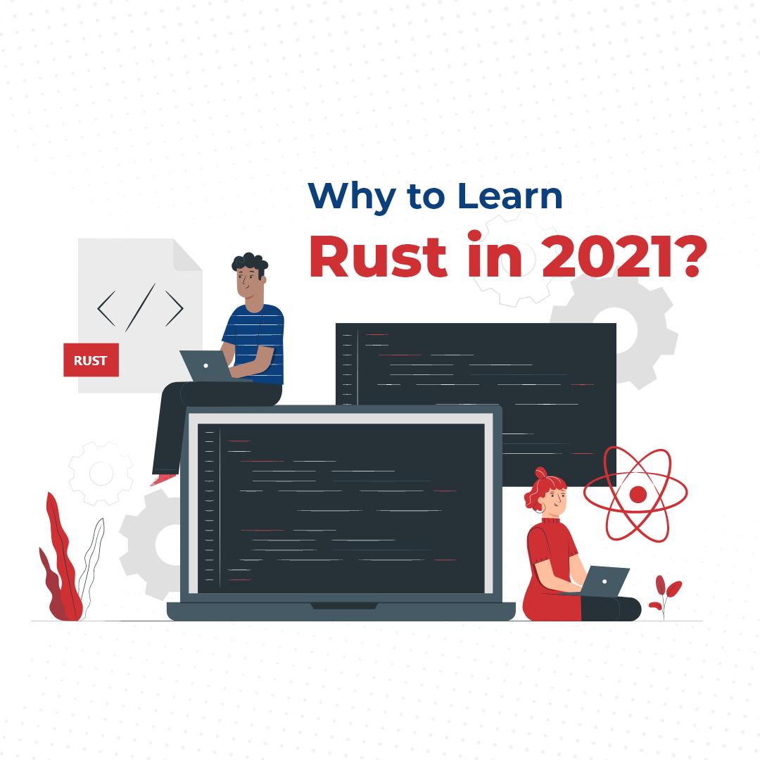 why learn rust 2021